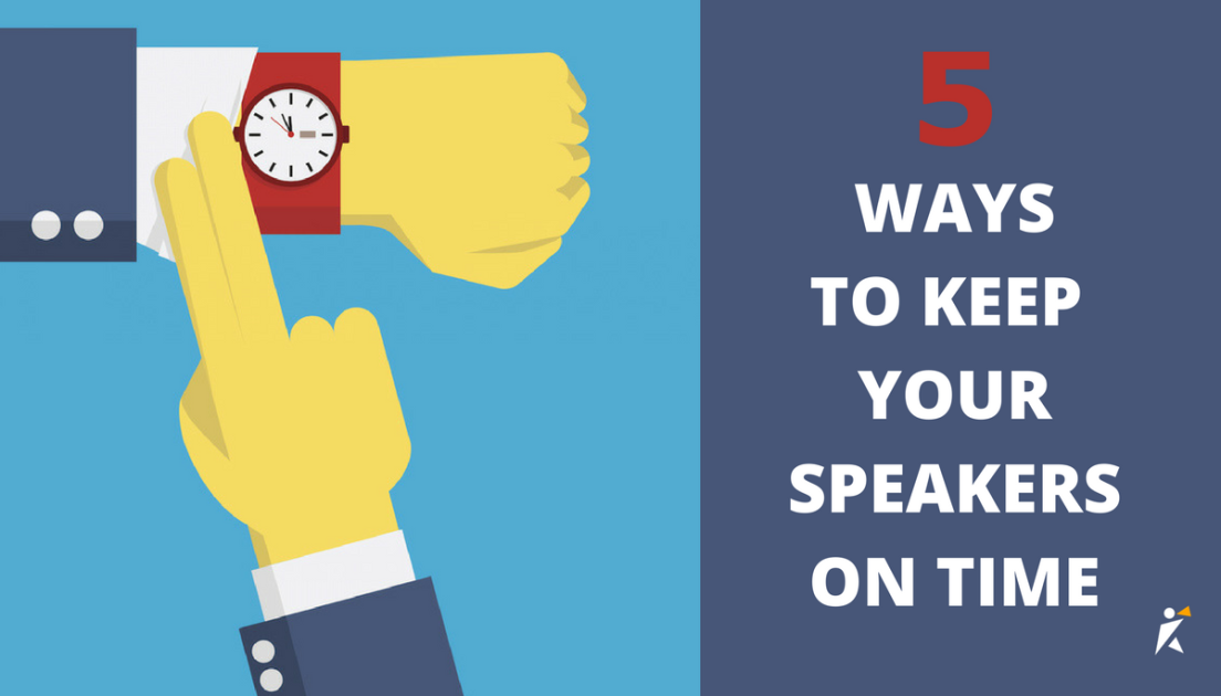 5 Ways to Keep Your Speakers On Time
