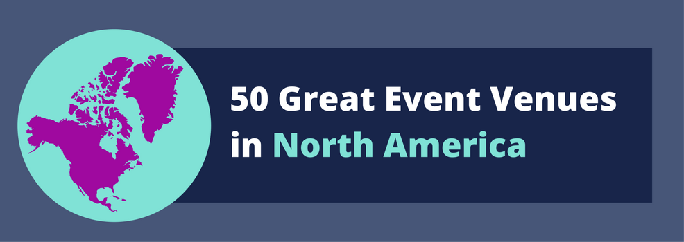 50 Great Venues in North America List
