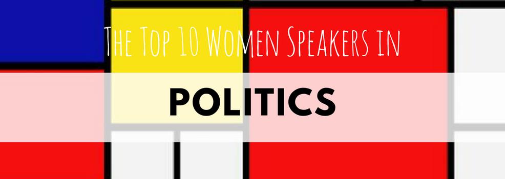 The Top 10 Women Speakers in Politics