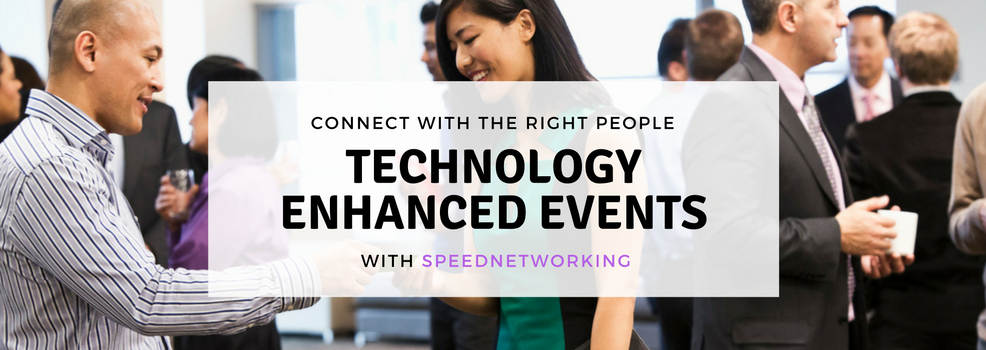 Connect with the right people: Technology-enhanced events with SpeedNetworking