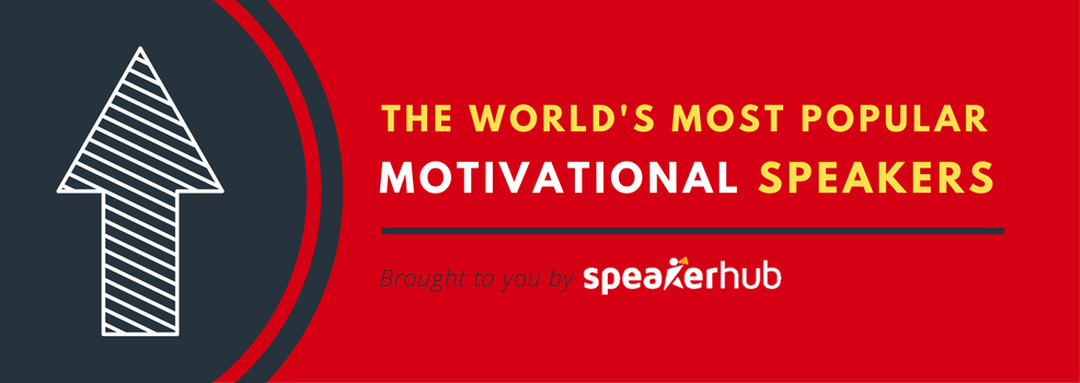 World's most popular motivational speakers - brought to you by SpeakerHub