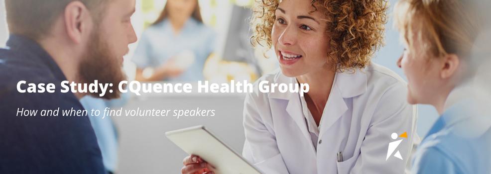 Case study: CQuence Looking for volunteer speakers