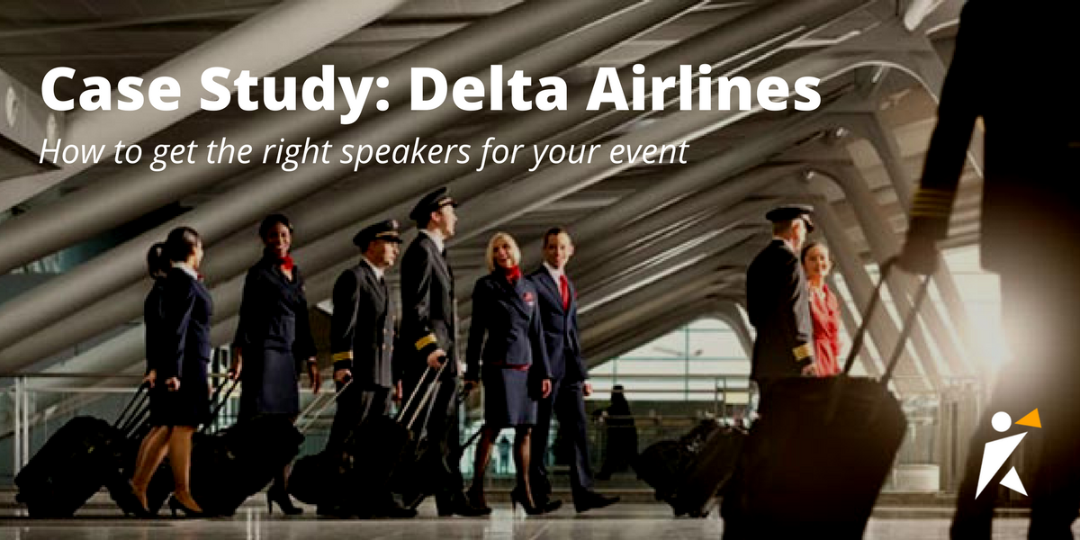 Delta Airlines Case Study: How to get the right speakers for your event