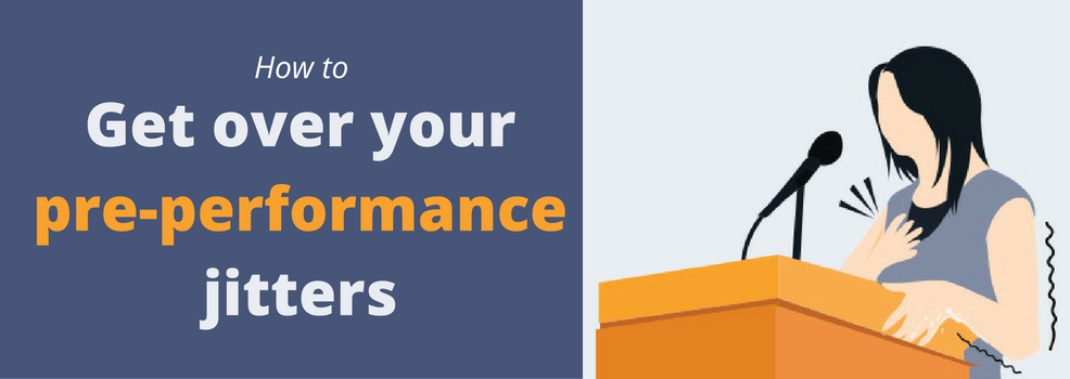 Get over your pre-performance jitters [Infographic]