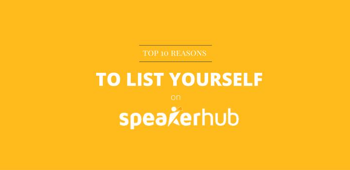 Top ten reasons to list yourself on SpeakerHub