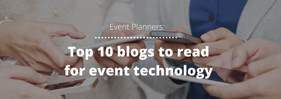Event Technology: Top 10 blogs to read