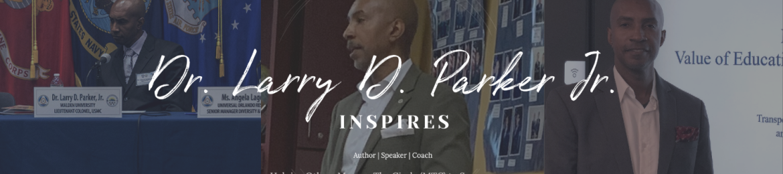 Dr. Larry D. Parker Jr.'s cover banner