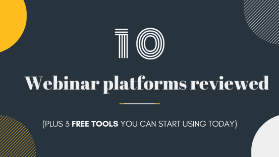 10 Webinar platforms reviewed