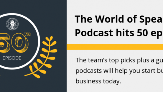 World of Speakers hit 50 episodes (the team's top picks)