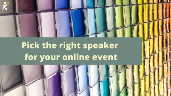 Pick the right speaker for your event
