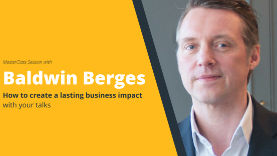 "SpeakerHub MasterClass: ""Create a lasting business impact with your talks"" with Baldwin Berges"