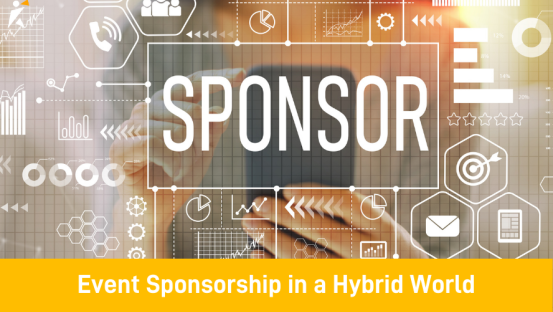Event Sponsorship in a Hybrid World