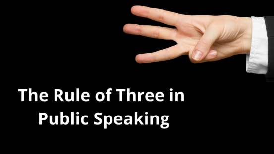 The Rule of Three in Public Speaking