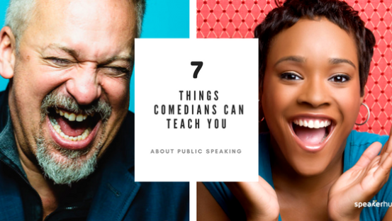 7 Things comedians can teach you about public speaking
