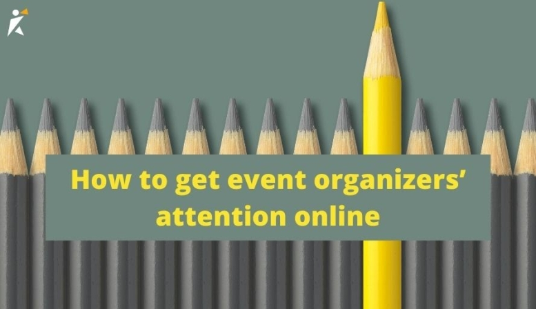 How to get event organizers' attention online