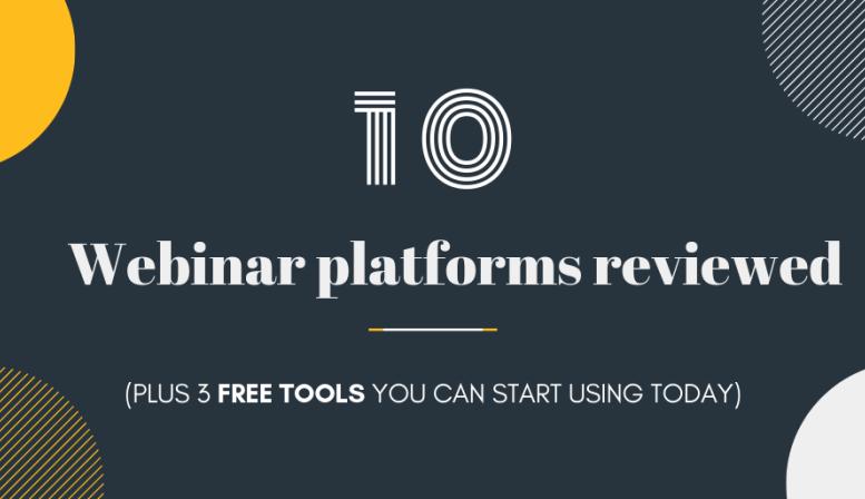 10 Webinar platforms reviewed