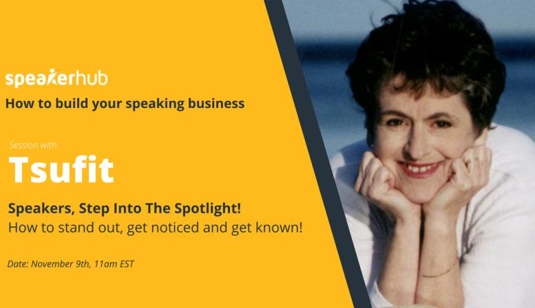"SpeakerHub MasterClass: ""Step into the Spotlight!"" with Tsufit"