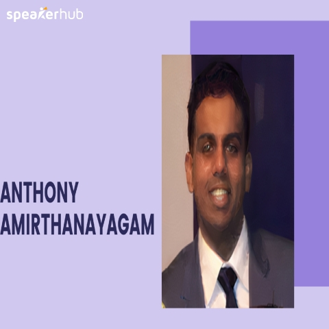Anthony Amirthanayagam | SpeakerHub